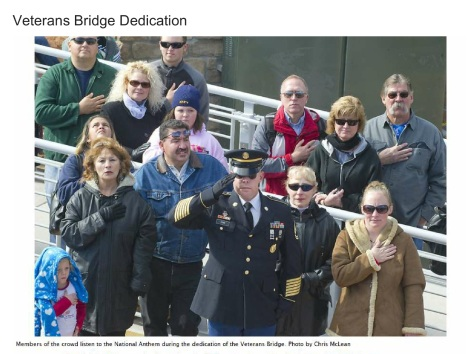Me, my son and daughter at the dedication ceremony for the Veteran's Bridge on November  11, 2010.  My son was still on active duty when it was taken. My late husband, brother, son and daughter are all listed on the bridge!